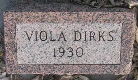 DIRKS, VIOLA - McCook County, South Dakota | VIOLA DIRKS - South Dakota Gravestone Photos