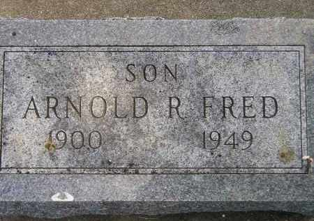 FRED, ARNOLD R. - McCook County, South Dakota | ARNOLD R. FRED - South Dakota Gravestone Photos