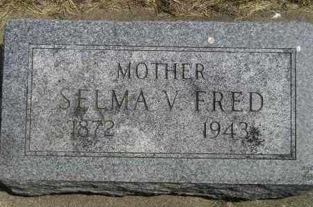 FRED, SELMA V. - McCook County, South Dakota | SELMA V. FRED - South Dakota Gravestone Photos