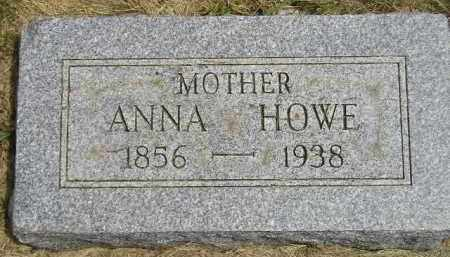 HOWE, ANNA - McCook County, South Dakota | ANNA HOWE - South Dakota Gravestone Photos