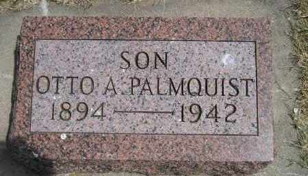 PALMQUIST, OTTO A. - McCook County, South Dakota | OTTO A. PALMQUIST - South Dakota Gravestone Photos