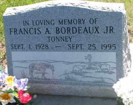BORDEAUX, FRANCIS A. JR. - Mellette County, South Dakota | FRANCIS A. JR. BORDEAUX - South Dakota Gravestone Photos