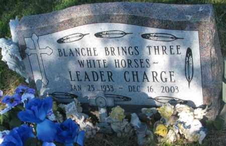 LEADER CHARGE, BLANCHE BRINGS THREE WHITE HORSES - Mellette County, South Dakota | BLANCHE BRINGS THREE WHITE HORSES LEADER CHARGE - South Dakota Gravestone Photos