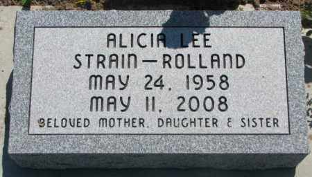 STRAIN ROLLAND, ALICIA LEE - Mellette County, South Dakota | ALICIA LEE STRAIN ROLLAND - South Dakota Gravestone Photos
