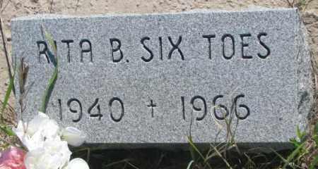 SIX TOES, RITA B. - Mellette County, South Dakota | RITA B. SIX TOES - South Dakota Gravestone Photos