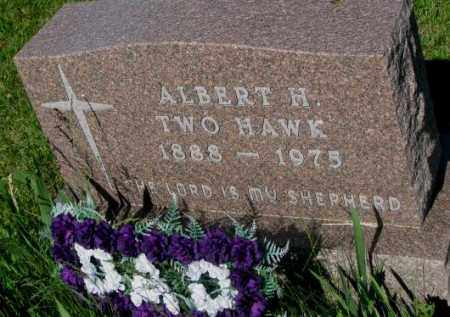 TWO HAWK, ALBERT H. - Mellette County, South Dakota | ALBERT H. TWO HAWK - South Dakota Gravestone Photos