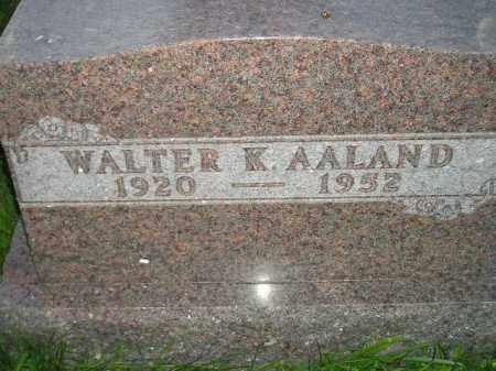 AALAND, WALTER K. - Miner County, South Dakota | WALTER K. AALAND - South Dakota Gravestone Photos