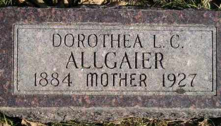 ALLGAIER, DOROTHEA L.C. - Miner County, South Dakota | DOROTHEA L.C. ALLGAIER - South Dakota Gravestone Photos