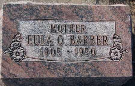 BARBER, EULA O. - Miner County, South Dakota | EULA O. BARBER - South Dakota Gravestone Photos