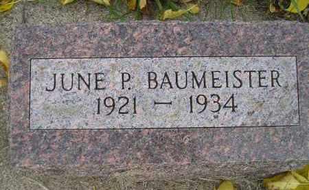 BAUMEISTER, JUNE P. - Miner County, South Dakota | JUNE P. BAUMEISTER - South Dakota Gravestone Photos