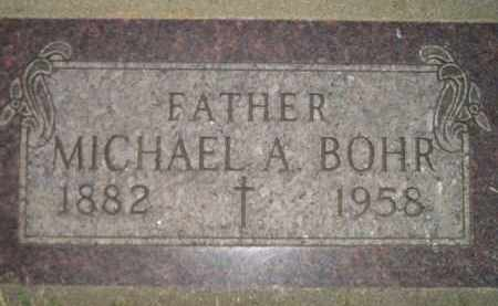 BOHR, MICHAEL A. - Miner County, South Dakota | MICHAEL A. BOHR - South Dakota Gravestone Photos