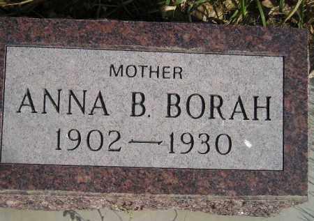 BORAH, ANNA B. - Miner County, South Dakota | ANNA B. BORAH - South Dakota Gravestone Photos