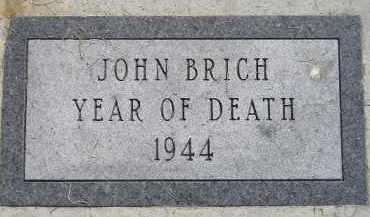 BRICH, JOHN JR. - Miner County, South Dakota | JOHN JR. BRICH - South Dakota Gravestone Photos