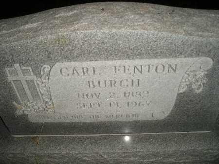 BURCH, CARL FENTON - Miner County, South Dakota | CARL FENTON BURCH - South Dakota Gravestone Photos