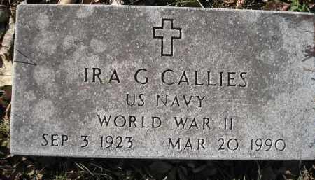 CALLIES, IRA G. - Miner County, South Dakota | IRA G. CALLIES - South Dakota Gravestone Photos