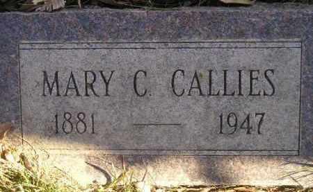 CALLIES, MARY C. - Miner County, South Dakota | MARY C. CALLIES - South Dakota Gravestone Photos