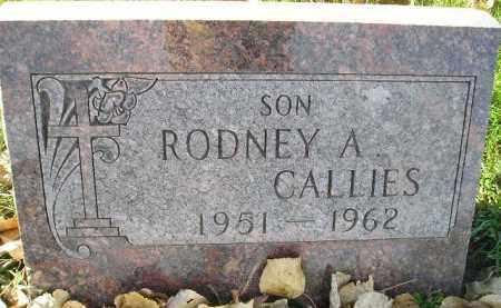 CALLIES, RODNEY A. - Miner County, South Dakota | RODNEY A. CALLIES - South Dakota Gravestone Photos