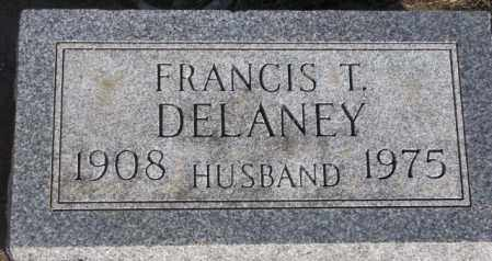 DELANEY, FRANCIS T. - Miner County, South Dakota | FRANCIS T. DELANEY - South Dakota Gravestone Photos