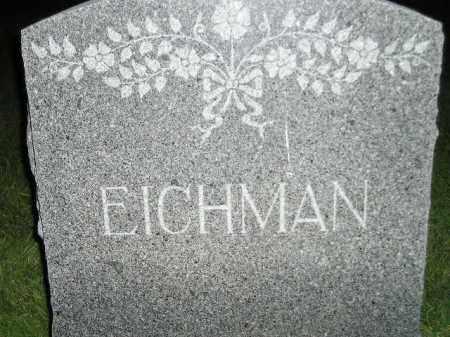 EICHMAN, FAMILY STONE - Miner County, South Dakota | FAMILY STONE EICHMAN - South Dakota Gravestone Photos