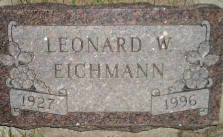 EICHMANN, LEONARD W. - Miner County, South Dakota | LEONARD W. EICHMANN - South Dakota Gravestone Photos
