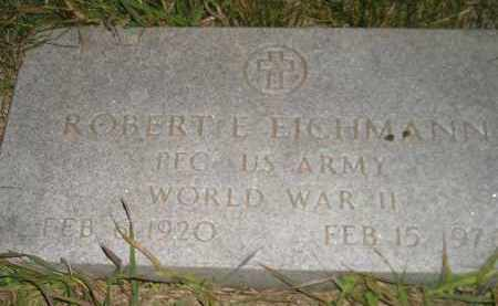 EICHMANN, ROBERT E. - Miner County, South Dakota | ROBERT E. EICHMANN - South Dakota Gravestone Photos