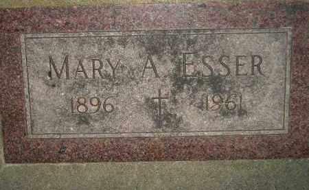 ESSER, MARY A. - Miner County, South Dakota | MARY A. ESSER - South Dakota Gravestone Photos