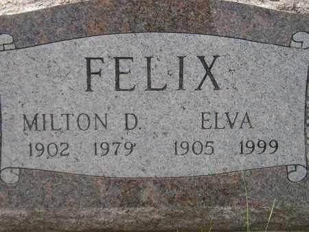 FELIX, MILTON D. - Miner County, South Dakota | MILTON D. FELIX - South Dakota Gravestone Photos