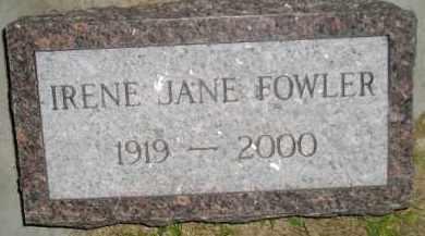 FOWLER, IRENE JANE - Miner County, South Dakota | IRENE JANE FOWLER - South Dakota Gravestone Photos