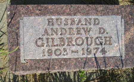 GILBROUGH, ANDREW D. - Miner County, South Dakota | ANDREW D. GILBROUGH - South Dakota Gravestone Photos
