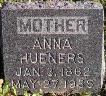 HUENERS, ANNA - Miner County, South Dakota | ANNA HUENERS - South Dakota Gravestone Photos