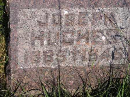 HUGHES, JOSEPH - Miner County, South Dakota | JOSEPH HUGHES - South Dakota Gravestone Photos