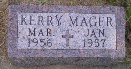 MAGER, KERRY - Miner County, South Dakota | KERRY MAGER - South Dakota Gravestone Photos