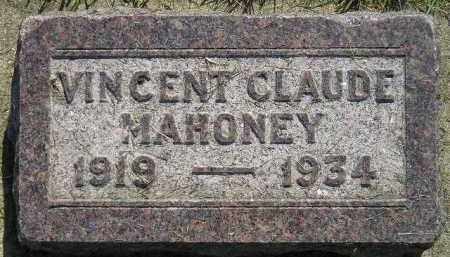 MAHONEY, VINCENT CLAUDE - Miner County, South Dakota | VINCENT CLAUDE MAHONEY - South Dakota Gravestone Photos