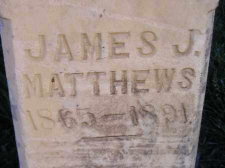 MATTHEWS, JAMES J. - Miner County, South Dakota | JAMES J. MATTHEWS - South Dakota Gravestone Photos