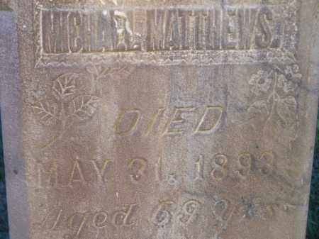 MATTHEWS, MICHAEL - Miner County, South Dakota | MICHAEL MATTHEWS - South Dakota Gravestone Photos