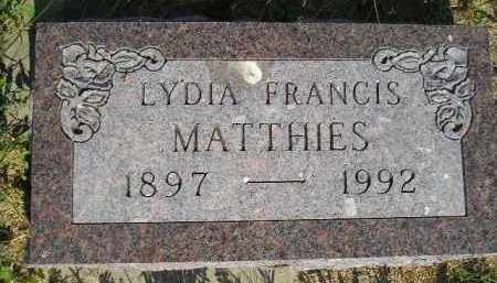 MATTHIES, LYDIA FRANCIS - Miner County, South Dakota | LYDIA FRANCIS MATTHIES - South Dakota Gravestone Photos