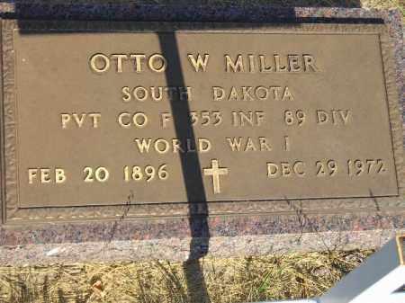 MILLER, OTTO W. - Miner County, South Dakota | OTTO W. MILLER - South Dakota Gravestone Photos