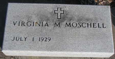 MOSCHELL, VIRGINIA M. - Miner County, South Dakota | VIRGINIA M. MOSCHELL - South Dakota Gravestone Photos