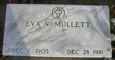 MULLETT, EVA V. - Miner County, South Dakota | EVA V. MULLETT - South Dakota Gravestone Photos