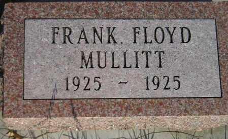 MULLITT, FRANK FLOYD - Miner County, South Dakota   FRANK FLOYD MULLITT - South Dakota Gravestone Photos