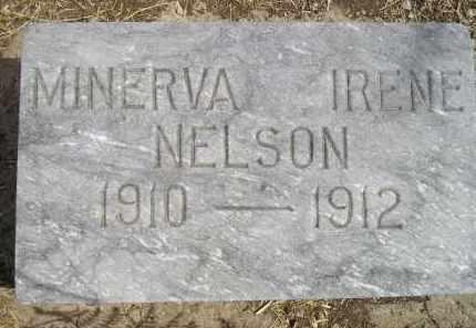 NELSON, MINERVA IRENE - Miner County, South Dakota   MINERVA IRENE NELSON - South Dakota Gravestone Photos
