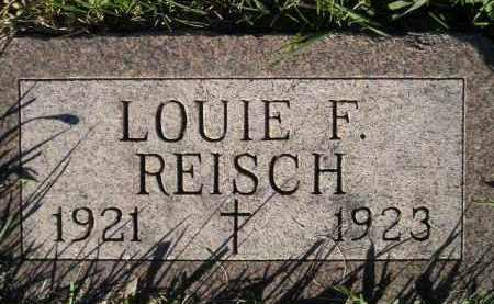 REISCH, LOUIE F. - Miner County, South Dakota | LOUIE F. REISCH - South Dakota Gravestone Photos