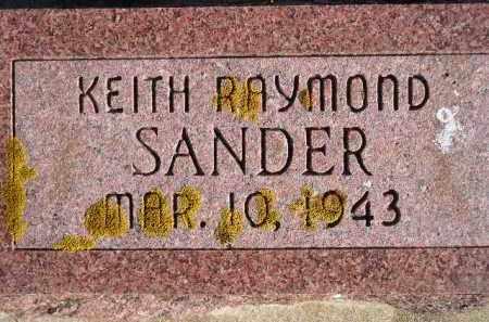 SANDER, KEITH RAYMOND - Miner County, South Dakota | KEITH RAYMOND SANDER - South Dakota Gravestone Photos