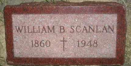 SCANLAN, WILLIAM B. - Miner County, South Dakota   WILLIAM B. SCANLAN - South Dakota Gravestone Photos