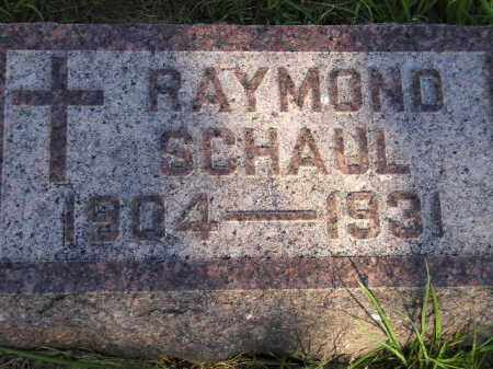 SCHAUL, RAYMOND - Miner County, South Dakota | RAYMOND SCHAUL - South Dakota Gravestone Photos