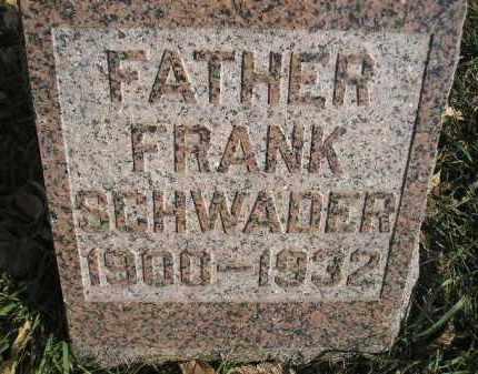 SCHWADER, FRANK - Miner County, South Dakota   FRANK SCHWADER - South Dakota Gravestone Photos