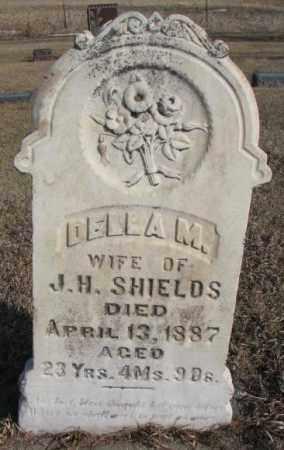 SHIELDS, DELLA M. - Miner County, South Dakota | DELLA M. SHIELDS - South Dakota Gravestone Photos