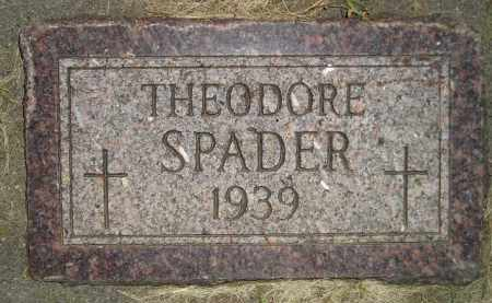 SPADER, THEODORE - Miner County, South Dakota | THEODORE SPADER - South Dakota Gravestone Photos
