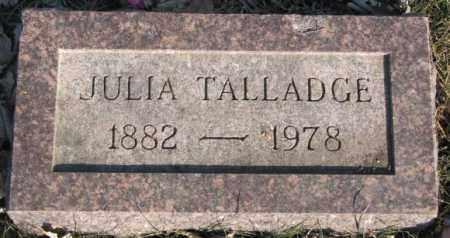 TALLADGE, JULIA - Miner County, South Dakota | JULIA TALLADGE - South Dakota Gravestone Photos