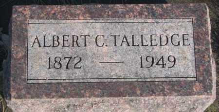 TALLEDGE, ALBERT C. - Miner County, South Dakota | ALBERT C. TALLEDGE - South Dakota Gravestone Photos